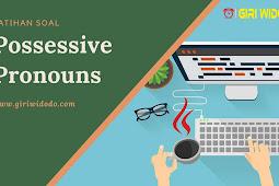 Latihan Soal Possessive Pronouns