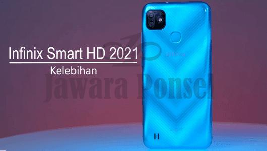 Kelebihan Infinix Smart HD 2021