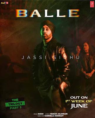 Balle Song Lyrics - Jassi Sidhu | Punjabi Song