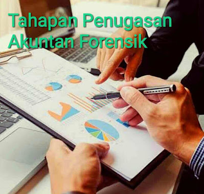 Tahapan Penugasan Akuntan Forensik