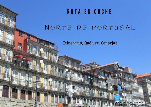 viajar en coche norte de Portugal, ruta