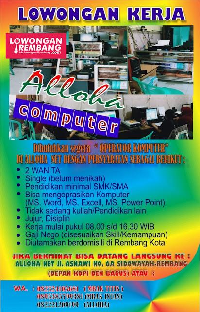 Lowongan Kerja Karyawati Operator Komputer & Warnet Alloha Net Rembang