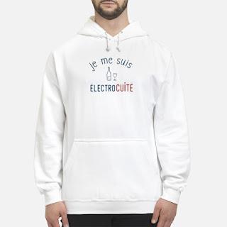 Je Me Suis Électrocuité Shirt 6