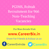PGIMS, Rohtak Recruitment for 966 Non-Teaching Vacancies
