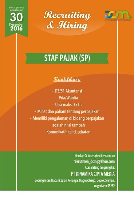 Loker Recruiting dan hiring Staff Pajak (SP) PT DINAMIKA CIPTA MEDIA Sleman JOGJA 2016