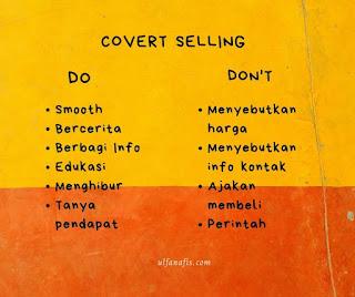 Hal yang perlu dilakukan dan dihindari dalam covert selling
