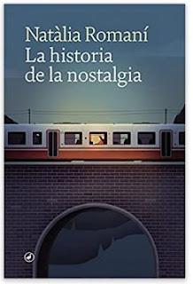 «La historia de la nostalgia» de Natàlia Romaní
