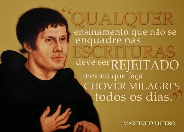 Uma das verdades ditas por Martinho Lutero