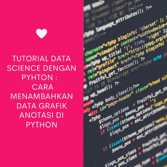 Cara Menambahkan Data Grafik Anotasi di Python