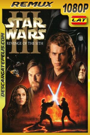 Star Wars Episodio III: La venganza de los Sith (2005) 1080p BDRemux Latino – Ingles