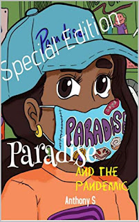 Paradise and the Pandemic - children's book promotion sites by author Anthony S