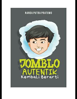 Jomblo Autentik by Nanda Putra Pratomo Pdf