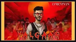 Yalgaar Ho Song Lyrics in Hindi/यलगार हो लिरिक्स - Carryminati X Wily Frenzy - Lyricstv.in