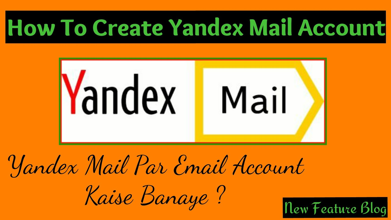 Yandex mail par account kaise banaye