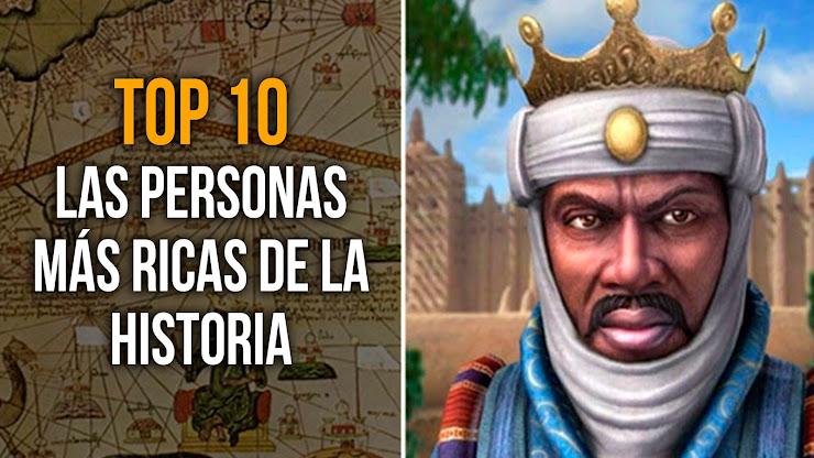 Top 10 Las personas más ricas de la historia