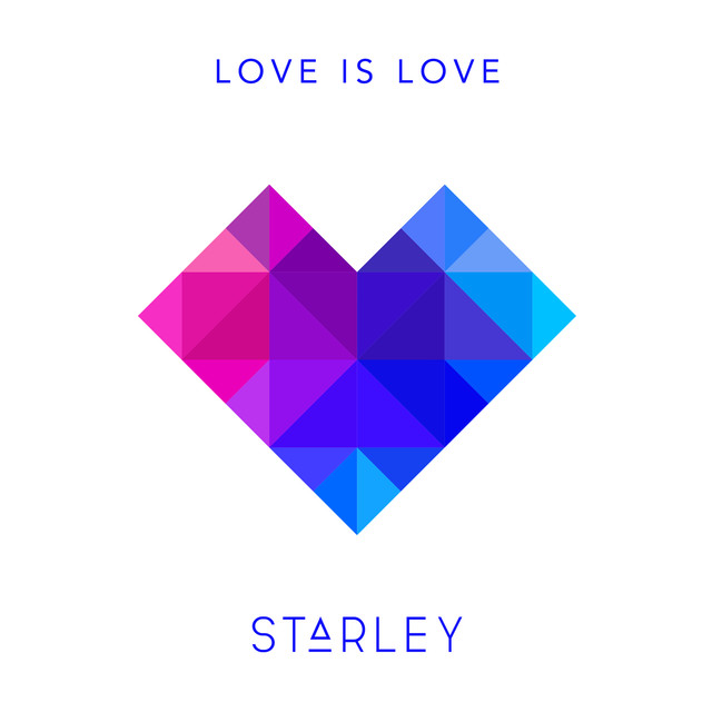 Starley Unveils New Single 'Love Is Love'
