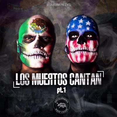 Decalifornia - Los Muertos Cantan Pt 1 y 2 (2018)