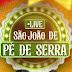 """Influencers realizarão live """"São João de Pé de Serra"""" neste domingo"""