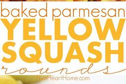 Baked Parmesan Yellow Squash Recipe