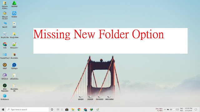 "How to Solve Missing ""New"" or ""New Folder"" Option in Windows 10"