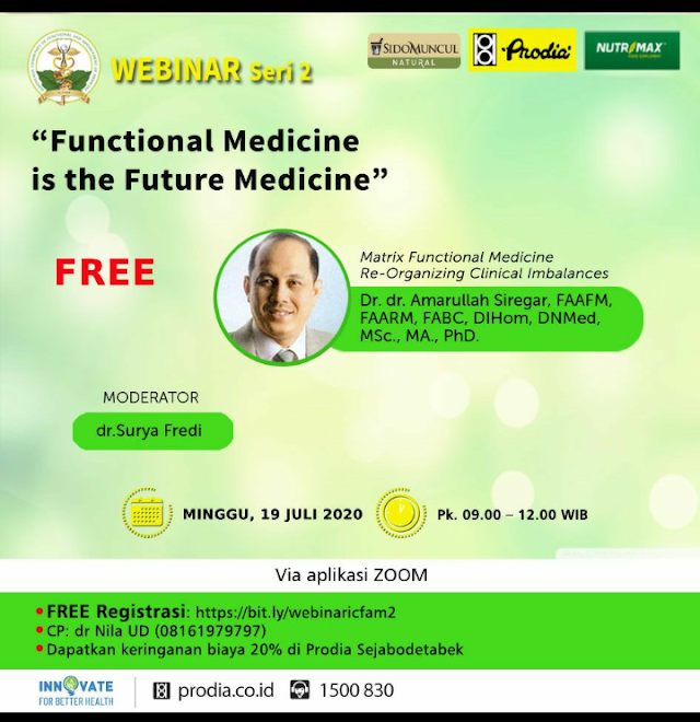 "Free SKP IDI Webinar Seri 2: ""Functional Medicine is The Future Medicine"" Minggu, 19 Juli 2020"