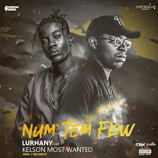 Lurhany feat. Kelson Most Wanted - Num tem Flow