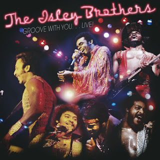 The Isleys Brothers' Groove with You…Live!
