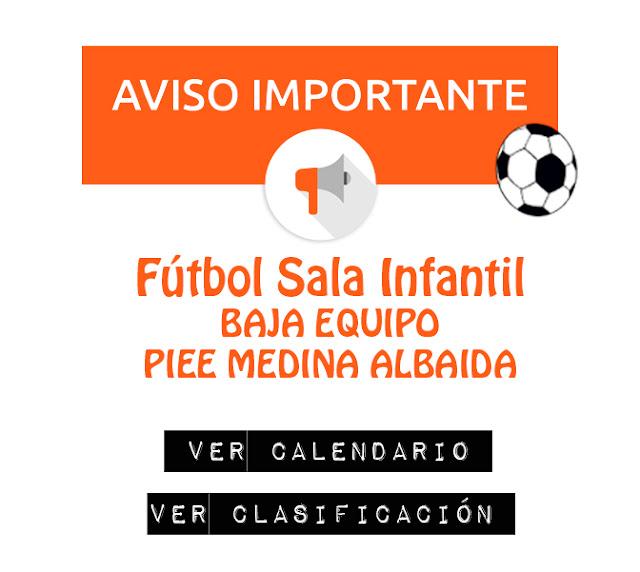 FÚTBOL SALA INFANTIL: Baja equipo Piee Medina Albaida