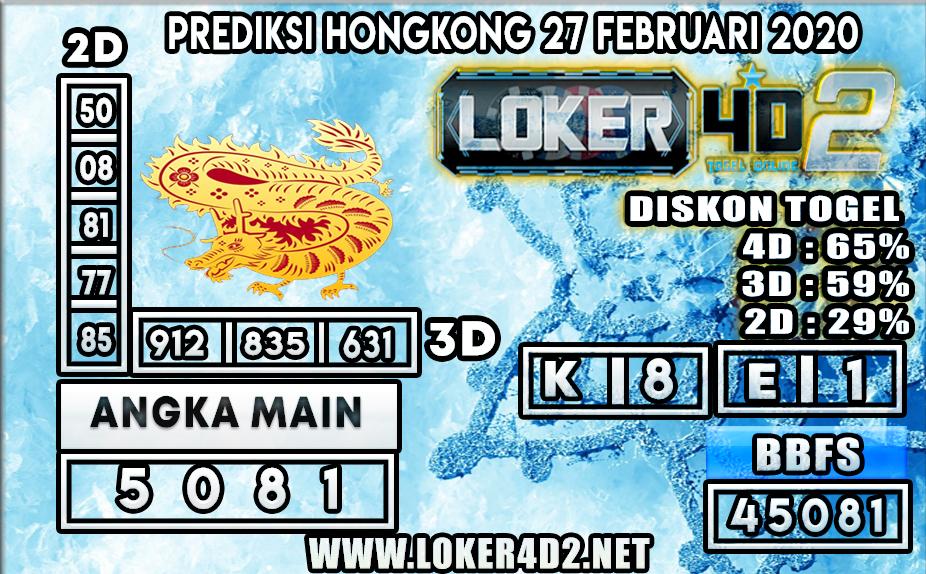 PREDIKSI TOGEL HONGKONG LOKER4D2 27 FEBRUARI 2020