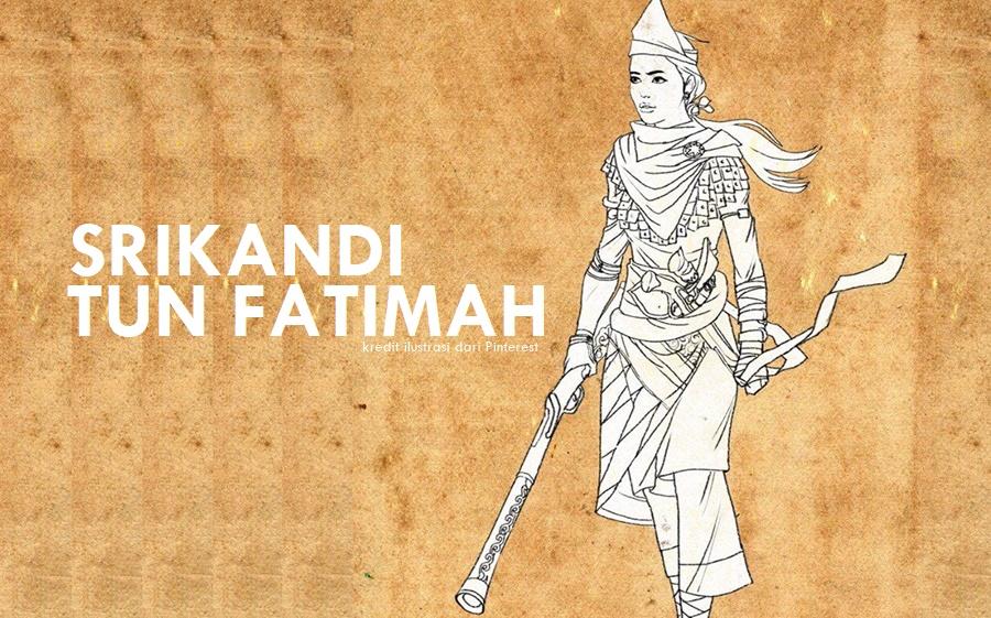 Srikandi Tun Fatimah