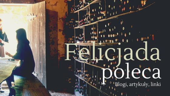 Felicjada poleca: moje TOP 3 blogi kulinarne