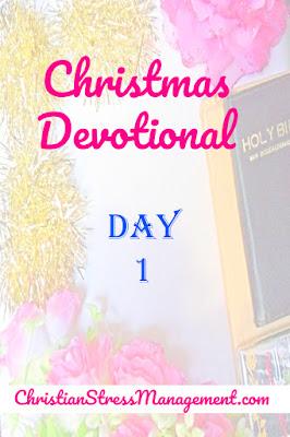 Christmas Devotional Day 1