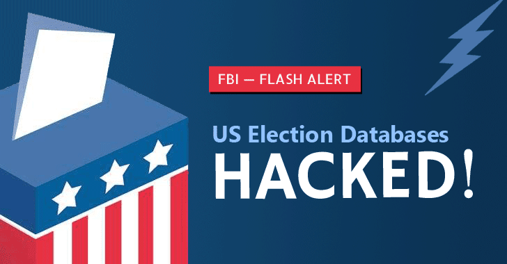 Two US State Election Systems Hacked to Steal Voter Databases — FBI Warns