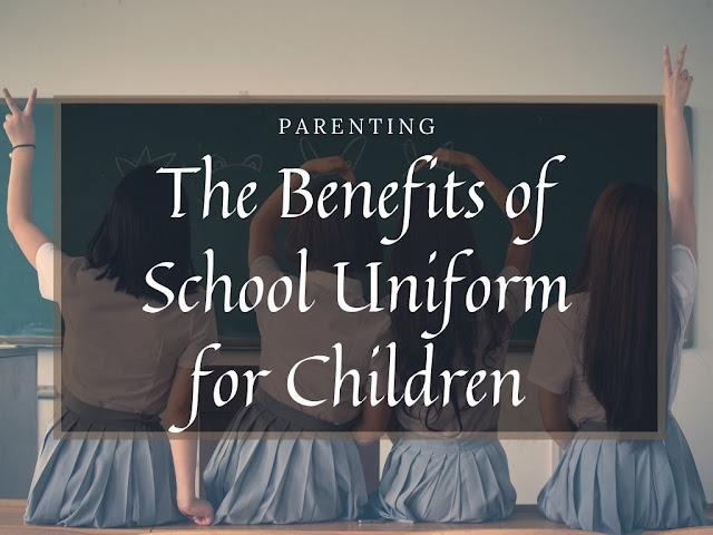 The Benefits of School Uniform for Children