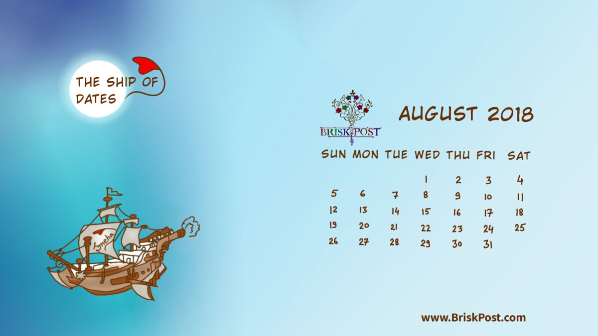 Monthly view of August 2018 Calendar with theme illustration of big sea ship