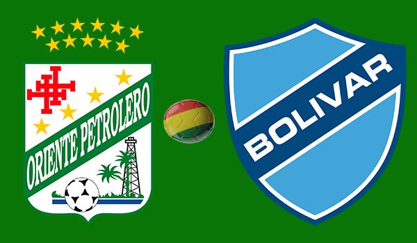 En vivo Oriente Petrolero vs. Bolívar - Torneo Apertura 2018