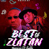 MIXTAPE: Dj Baddo Best Of Zlatan Mix