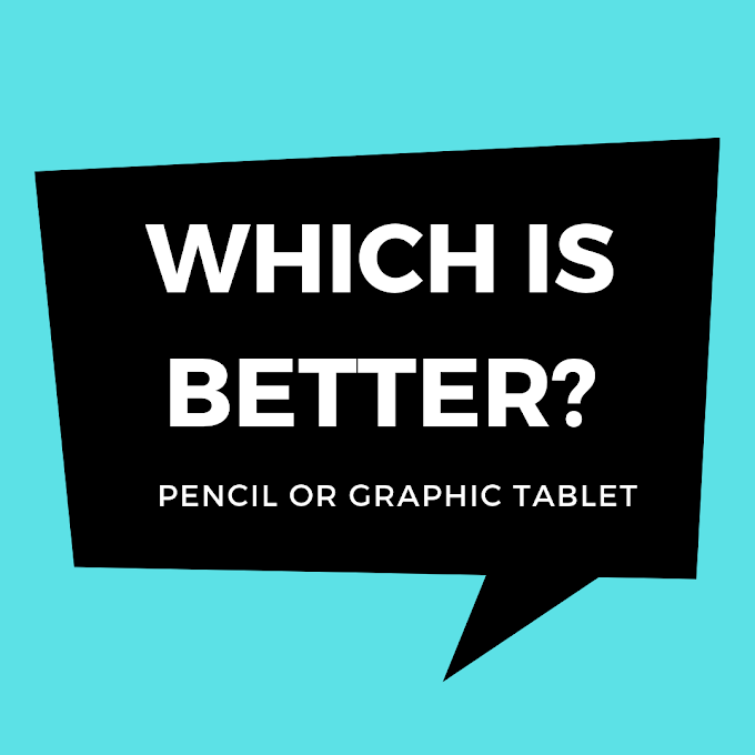 Which Drawing Method is Better: Pencil or Graphic Tablet?