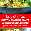 Easy One Pan Cheesy Cauliflower Rice with Broccoli and Chicken