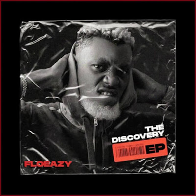 FloEazy - THE DISCOVERY (Full Ep Album - Audio MP3 + Music Video)