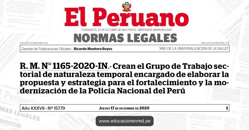 R. M. N° 1165-2020-IN.- Crean el Grupo de Trabajo sectorial de naturaleza temporal encargado de elaborar la propuesta y estrategia para el fortalecimiento y la modernización de la Policía Nacional del Perú