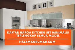Daftar Harga Kitchen Set Minimalis Terbaru 2018