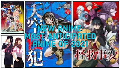 New anime: Most Anticipated anime of 2021