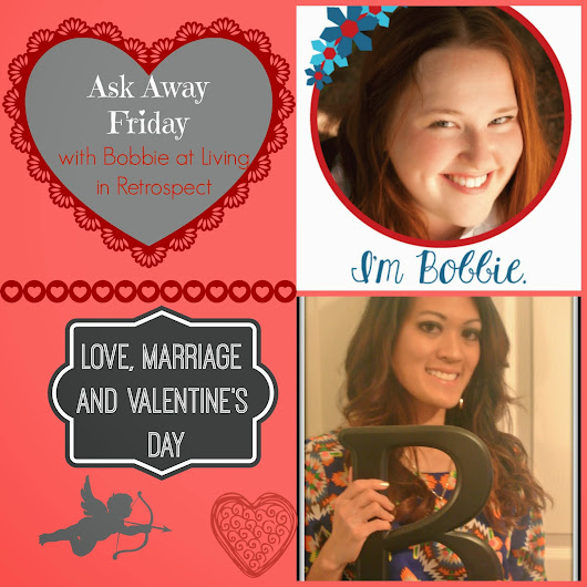 Ask Away Friday: Love and Marriage Edition