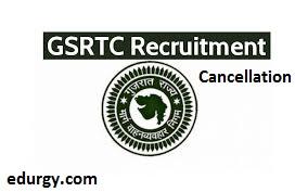 GSRTC Class 2 Recruitment Cancellation Notification 2021