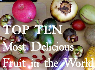 Top 10 Most Delicious Fruits in the world