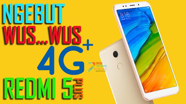 Benarkah Xiaomi Redmi 5 Plus Bisa Menggunakan Jaringan 4G+ LTE? Ini Tutorial Cara Unlock Jaringannya