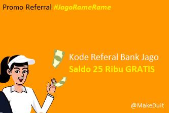 Kode Referal Bank Jago Saldo 25 Ribu GRATIS