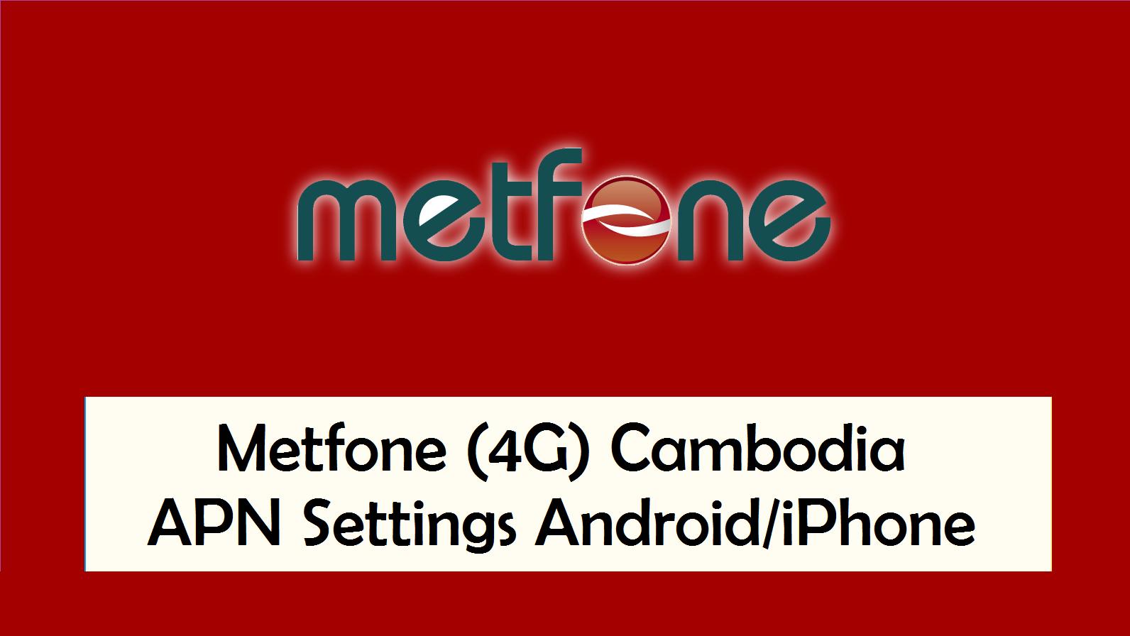 Metfone (4G) Cambodia