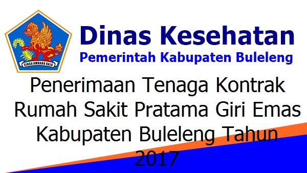 Penerimaan Tenaga Kontrak Rumah Sakit Pratama Giri Emas Kabupaten Buleleng Tahun 2017